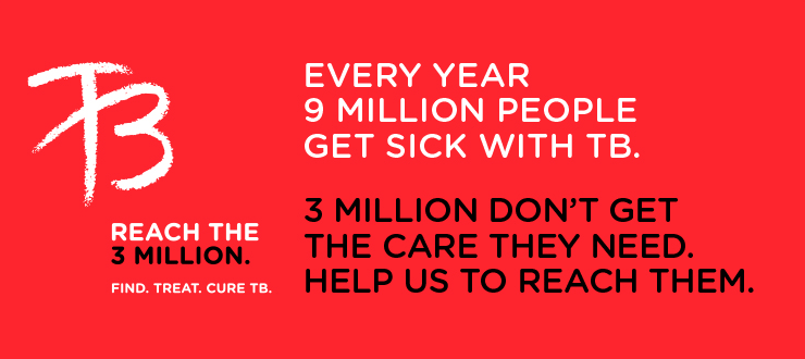 """Reach, Treat, Cure Everyone"": Stop TB Partnership"